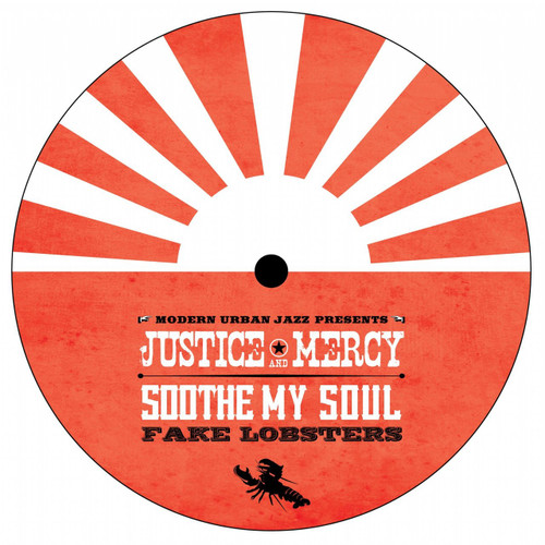 """MJazz Classics 4 - Soothe My Soul / Fake Lobsters - Justice and Mercy [7"""" Vinyl]"""
