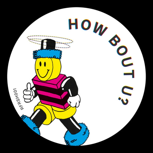 "Refreshers - How Bout U - 12"" Vinyl"