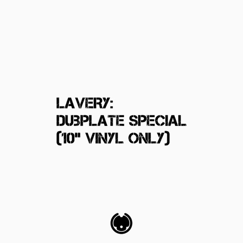 """Lavery - Dubplate Special - 10"""" Vinyl"""