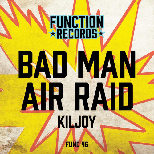 "Kiljoy - Bad Man / Air Raid - 12"" Vinyl"