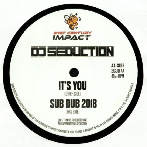 "DJ Seduction - It's You / Sub Dub 2018 - 12"" Vinyl"