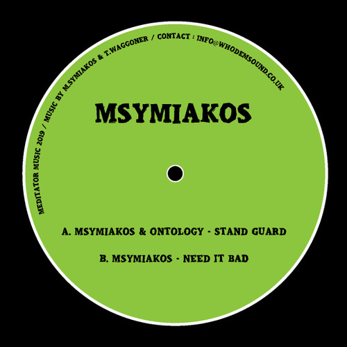 "Msymiakos & Ontology - Stand Guard/Need It Bad - 12"" Vinyl"
