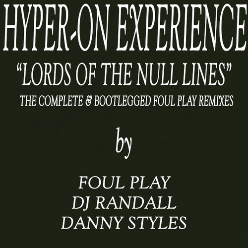 """Hyper On Experience - Lords Of The Null Lines Remixes 12"""" Vinyl"""
