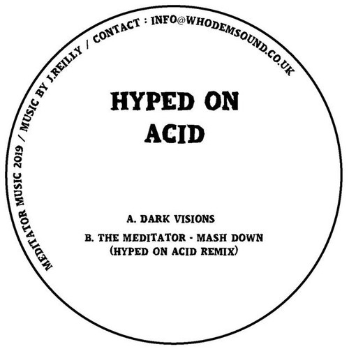 "Hyped On Acid - Dark Visions - 10"" Vinyl"