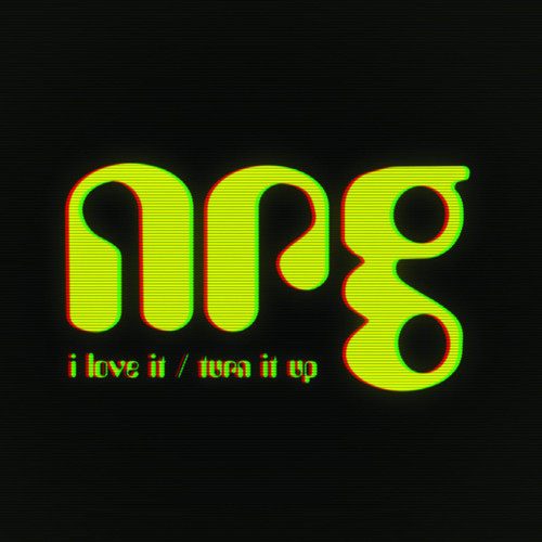 "NRG - I Love It / Turn It Up EP - 12"" Vinyl"