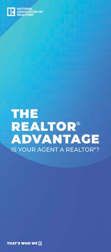 The REALTOR® Advantage, Is Your Agent a REALTOR® Brochure