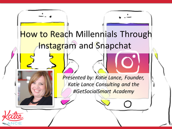 How to Reach Millennials Through Instagram and Snapchat Webinar