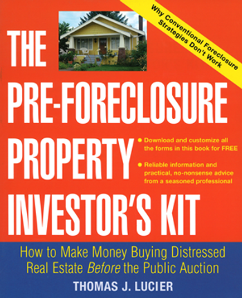 The Pre-Foreclosure Property Investor's Kit