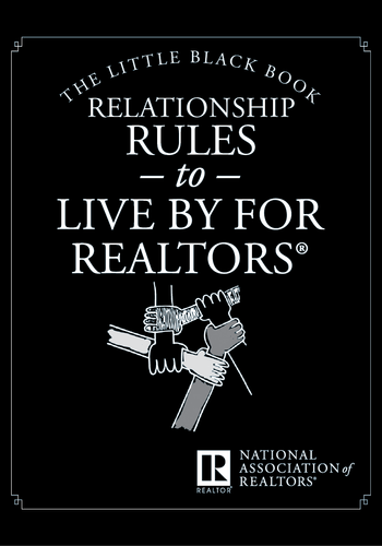 The Little Black Book: Relationship Rules to Live By for REALTORS®