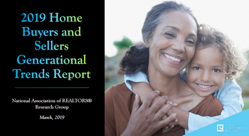 2019 NAR Home Buyer and Seller Generational Trends Report-Download