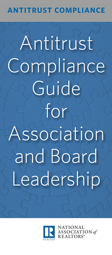 Antitrust and Real Estate: Compliance Guide for Association and Board Leadership - Download