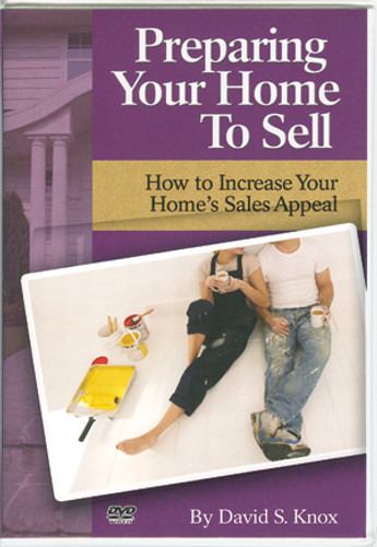 Preparing Your Home to Sell DVD (by David Knox)