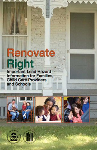 Renovate Right: Important Lead Hazard Information for Families, Child Care Providers and Schools - Download