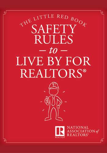 The Little Red Book: Safety Rules to Live By for REALTORS®