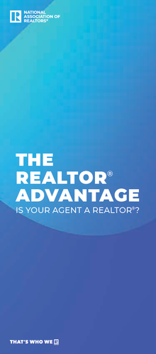 The REALTOR® Advantage, Is Your Agent a REALTOR® Brochure Download
