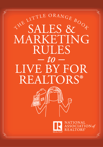 The Little Orange Book: Sales and Marketing Rules to Live By for REALTORS®