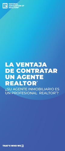 The REALTOR® Advantage, Is Your Agent a REALTOR® Brochure -Spanish Download