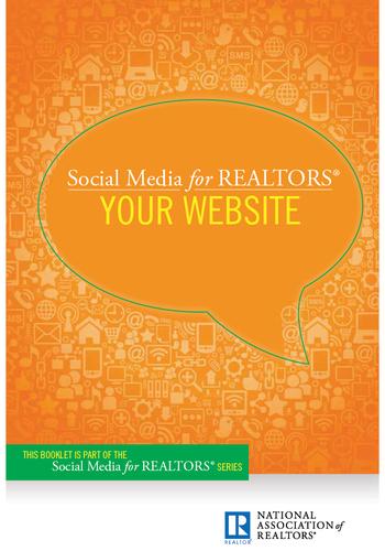 Social Media for REALTORS®: Your Website