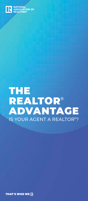 The REALTOR® Advantage, Is Your Agent a REALTOR® Brochure