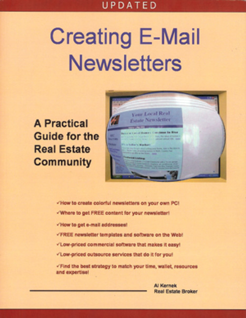 Creating E-Mail Newsletters: A Practical Guide for the Real Estate Community