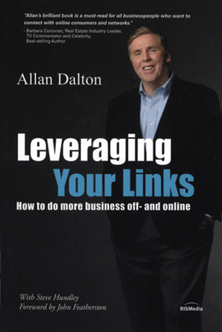 Leveraging Your Links: How to Do More Business Off-and Online