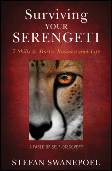 Surviving the Serengeti -7 Skills to master Business and Life