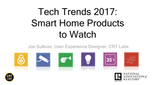 Tech Trends 2017: Smart Home Products to Watch Webinar-Download