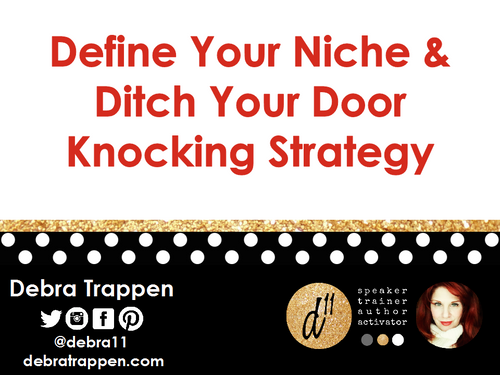 Define Your Niche and Ditch Your Door Knocking Strategy Webinar-Download