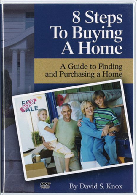 8 Steps to Buying a Home (by David Knox)