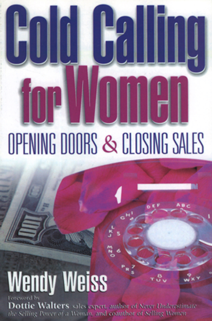 Cold Calling for Women: Opening Doors & Closing Sales