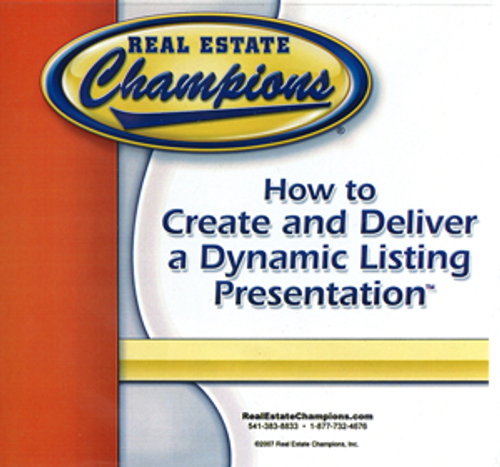 How to Create and Deliver a Dynamic Listing Presentation (Dirk Zeller/Real Estate Champions)