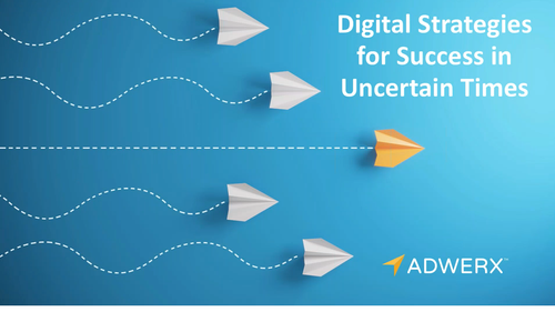 Digital Strategies for Success in Uncertain Times Webinar