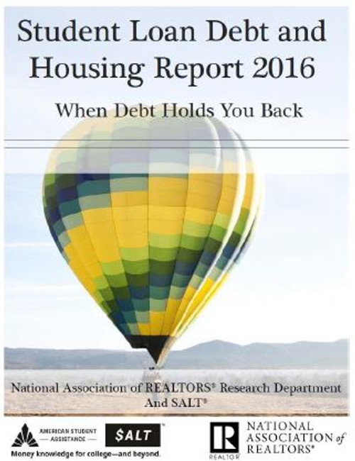 Student Loan Debt and Housing Report 2016 (Download)