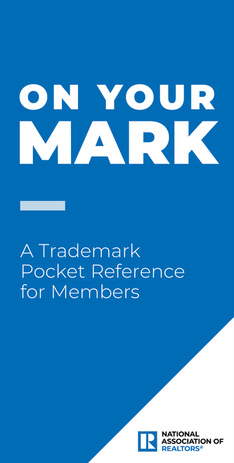 On Your Mark - A Trademark Pocket Reference for REALTORS®