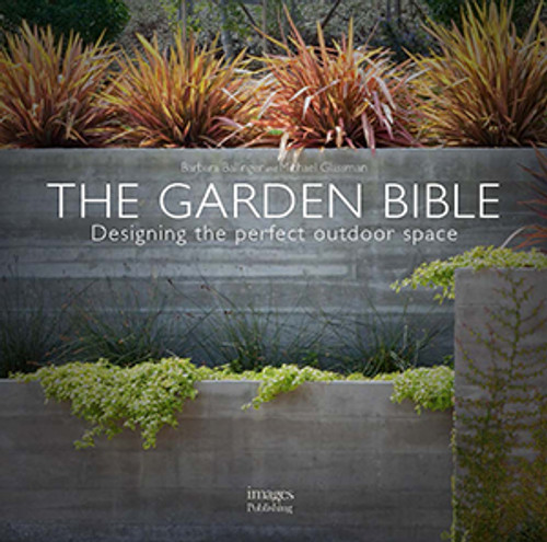 The Garden Bible-Designing the Perfect Outdoor Space