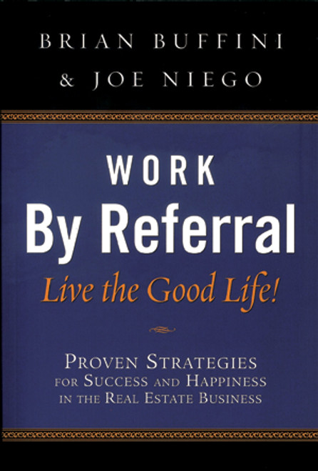 Work By Referral, Live The Good Life