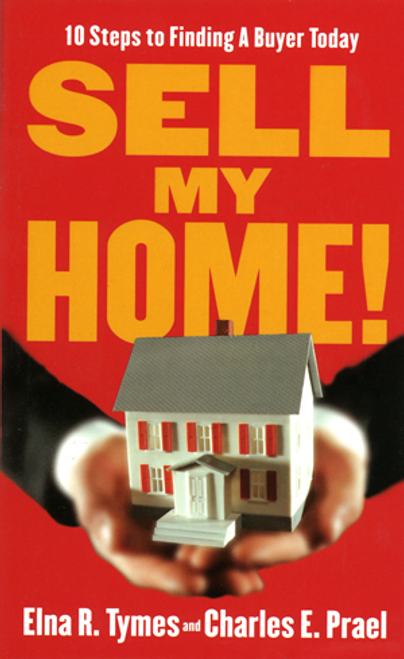 Sell My Home: 10 Steps to Finding a Buyer Today