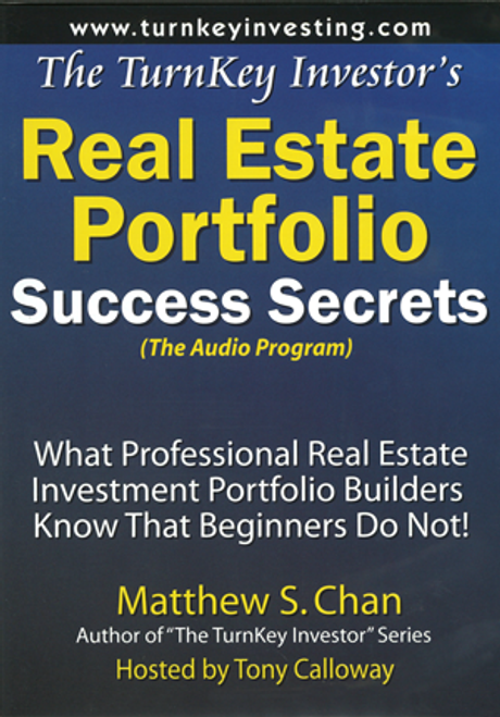 The TurnKey Investor's Real Estate Portfolio Success Secrets (Audio Program)