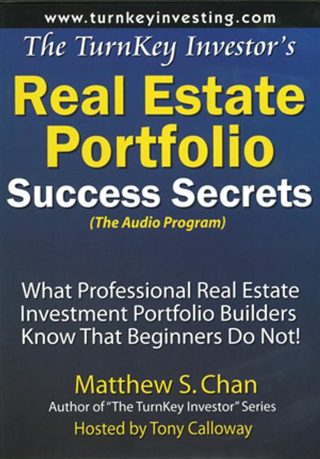The TurnKey Investor's Real Estate Portfolio Success Secrets (Audio Program)
