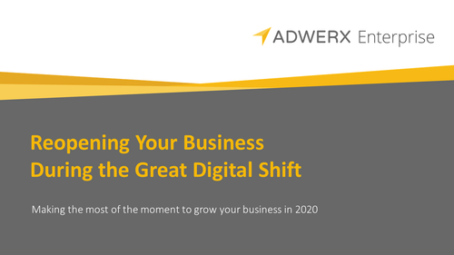Reopening Your Business During the Great Digital Shift Webinar