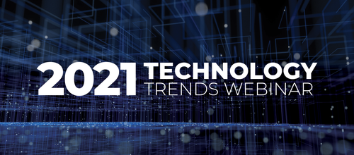 2021 Technology Trends Webinar