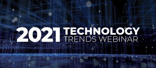 2021 Technology Trends Webinar