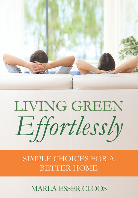Living Green Effortlessly: Simple Choices for a Better Home
