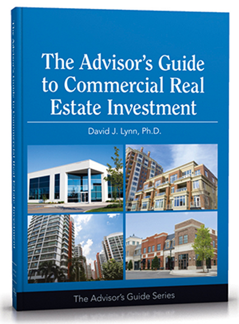 Advisor's Guide to Commercial Real Estate Investment