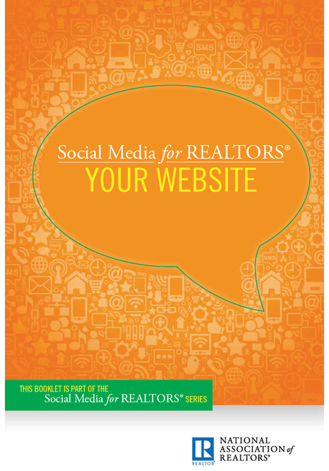 Social Media for REALTORS®: Your Website