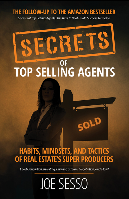 Secrets Of Top Selling Agents: Habits, Mindsets, and Tactics of Real Estate's Super Producers Image