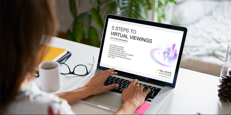 Go Virtual with the Virtual Viewings: Using Technology to Show Properties Webinar