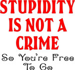 Fun Mug - Stupidity Is Not A Crime