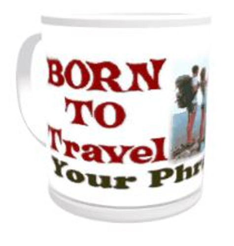 11oz Personalised Mug - Born to Travel / Forced to Work