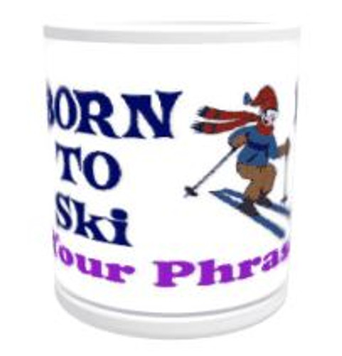 11oz Personalised Mug - Born to Snow Ski / Forced to Work (Male)
